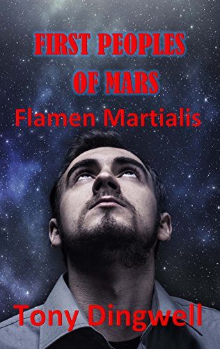 First Peoples of Mars: Flamen Martialis