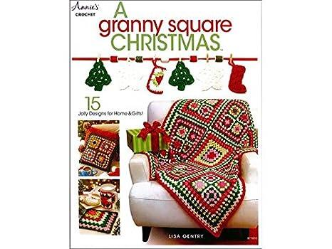 Annie's A Granny Square Christmas Bk
