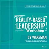 img - for Reality-Based Leadership Workshop Deluxe Facilitator's Guide Set by Cy Wakeman (2014-01-28) book / textbook / text book