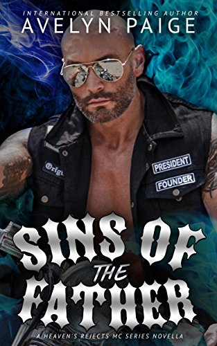 Sins of the Father: A Heaven's Rejects MC - Model Paige
