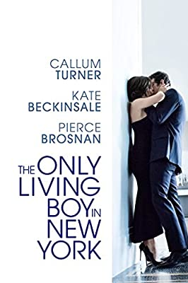 The Only Living Boy in New York - an Amazon Original Movie