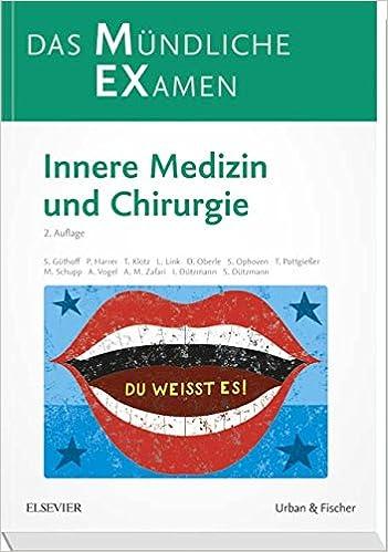 MEX Das Mndliche Examen Innere Medizin Und Chirurgie