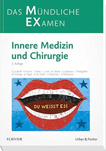 MEX Das Mündliche Examen  Innere Medizin Und Chirurgie  MEX   Mündliches EXamen