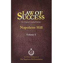 Law of Success Volume I: The Original Unedited Edition