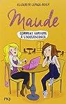 Maude, tome 1 :  Ou comment survivre à  l'adolescence par Lepage-Boily
