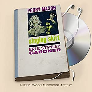 The Case of the Singing Skirt Audiobook