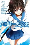 Strike the Blood, Vol. 2: From the Warlord's Empire - light novel