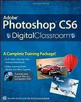 Adobe Photoshop CS6 Digital Classroom Front Cover