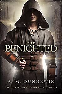 The Benighted by A. M. Dunnewin ebook deal