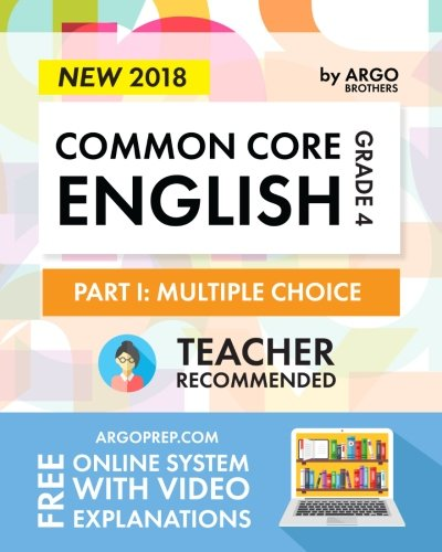 Argo Brothers English Workbook, Grade 4: Common Core Multiple Choice (4th Grade) 2018 Edition