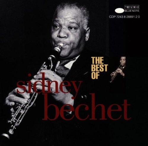 The Best Of Sidney Bechet by Blue Note