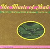 The Music of Bali, Vol. 3: Kecak & Tektekan
