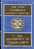 The Ascendary of France, 1648-88, , 0521045444