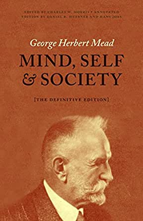 Mind, Self, and Society: The Definitive Edition - Kindle