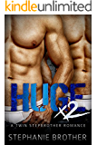 HUGE X2 - A Twin Stepbrother Romance: (With bonus book 'ESCAPE')