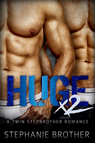 (HUGE X2: A Twin Stepbrother MFM Menage Romance (HUGE SERIES))