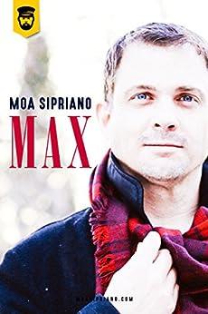 Max por [Sipriano, Moa]