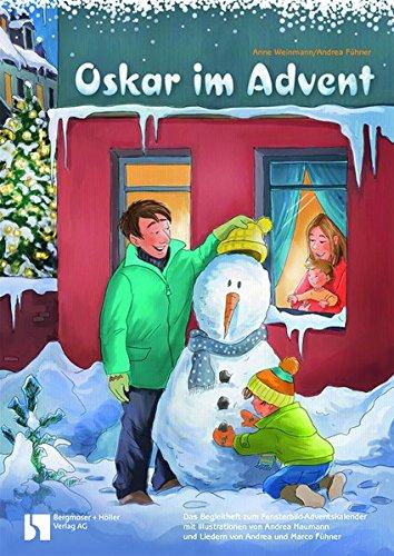 Oskar im Advent: Fensterbild-Adventskalender mit Begleitbuch, ab 3 Jahre