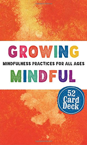 Growing Mindful