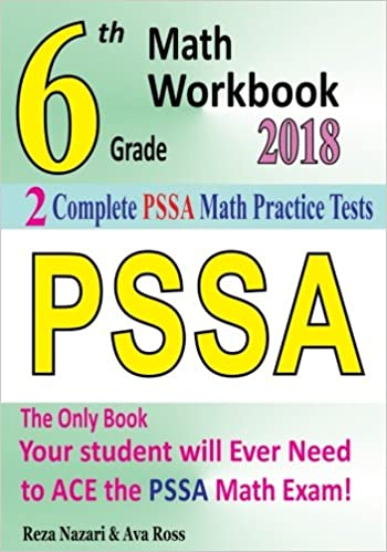 6th Grade PSSA Math Workbook 2018: The Most Comprehensive Review for ...