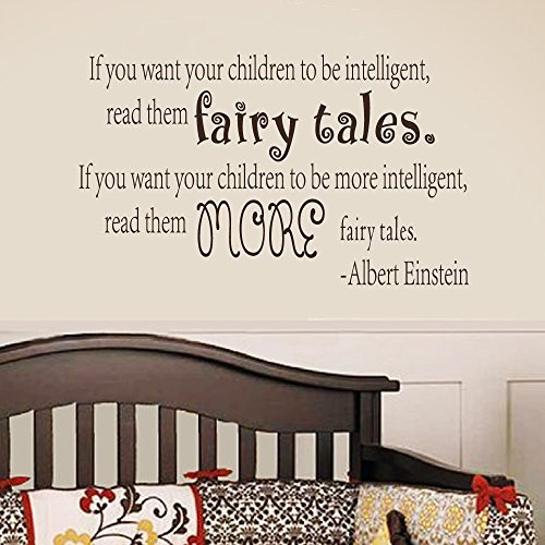 Wall Decal Decor Albert Einstein Quote   If You Want Your Children To Be Intelligent Read Them Fairy Tales   Children Vinyl Wall Decal Sticker Art Works Dark Brown  27 5 H X46 W