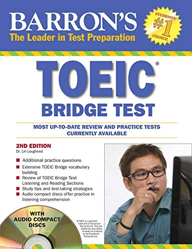 Barrons TOEIC Bridge Test with Audio CDs Test of English for International Communication (Barrons Toeic Bridge Test Test for English for Internationa) [Lougheed Ph.D., Lin] (Tapa Blanda)