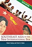 Southeast Asia in the New International Era, Dayley, Robert A. and Neher, Clark D., 0813347548