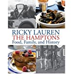 img - for [(Ricky Lauren the Hamptons Food, Family and History )] [Author: Ricky Lauren] [Apr-2012] book / textbook / text book