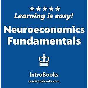 Neuroeconomics Fundamentals Audiobook