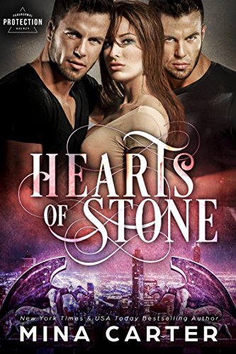 Hearts of Stone (Paranormal Protection Agency) by [Carter, Mina]