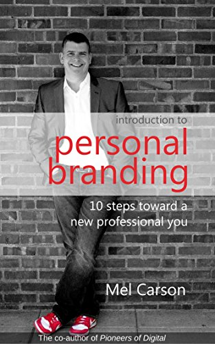 Introduction to Personal Branding: 10 Steps Toward a New Professional You (Best Instant Messaging For Business)