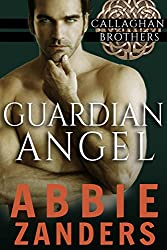 Guardian Angel: Callaghan Brothers, Book 5
