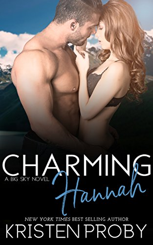 Charming Hannah (The Big Sky Series Book 1) (Hannah Montana Best Scenes)