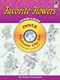 Favorite Flowers CD-ROM and Book (Dover Electronic Clip Art)
