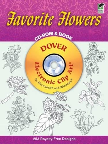 - Favorite Flowers CD-ROM and Book (Dover Electronic Clip Art)