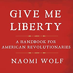 Give Me Liberty Audiobook