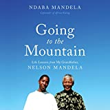 #8: Going to the Mountain: Life Lessons from My Grandfather, Nelson Mandela