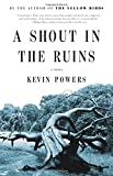 Product picture for A Shout in the Ruins by Kevin Powers