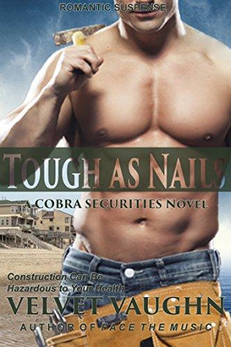 Tough as Nails (COBRA Securities Book 10) (English Edition)