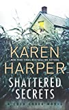Shattered Secrets: A thrilling romantic suspense novel (Cold Creek) by  Karen Harper in stock, buy online here