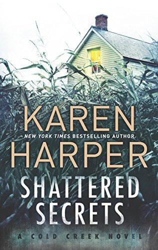 Shattered Secrets: A thrilling romantic suspense novel (Cold Creek)