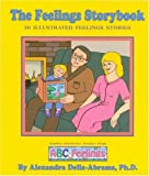 The Feelings Story Book, Alexandra Delis-Abrams, 1879889234