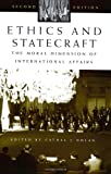img - for Ethics and Statecraft: The Moral Dimension of International Affairs, 2nd Edition (Humanistic Perspectives on International Relations) book / textbook / text book