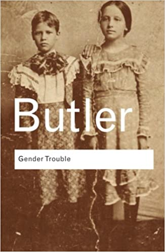 gender-trouble-feminism-and-the-subversion-of-identity-routledge-classics-volume-36