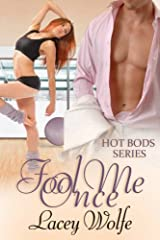 Fool Me Once (Hot Bods Series Book 1) Kindle Edition