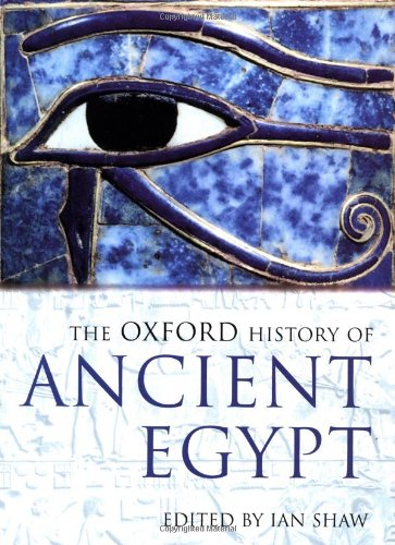 The Oxford History of Ancient Egypt (Oxford Illustrated -