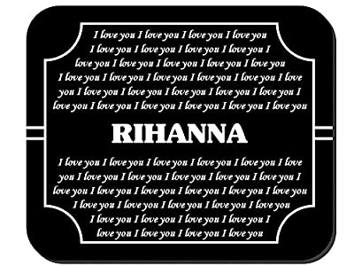 In Love You Rihanna Mouse Pad