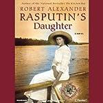 Rasputin's Daughter   Robert Alexander