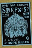 img - for Does God Forgive Surfers? book / textbook / text book