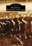 Sports of Santa Cruz County, Geoffrey Dunn, 1467130079